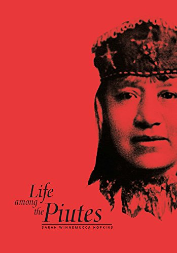 9780874172522: Life Among the Piutes: Their Wrongs And Claims