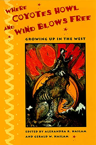9780874172553: Where Coyotes Howl and Wind Blows Free: Growing Up in the West