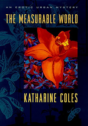 The Measurable World (Western Literature Series): Katharine Coles