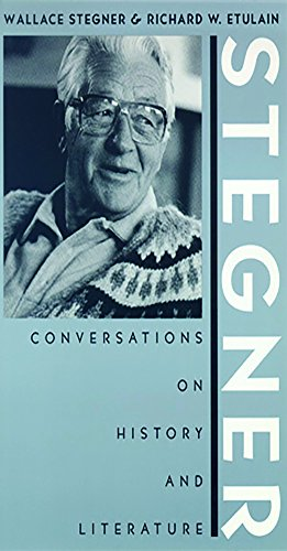 9780874172744: Stegner: Conversations On History And Literature (Western Literature Series)