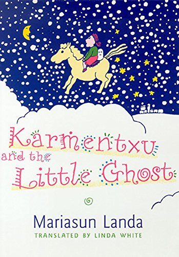 9780874172829: Karmentxu And The Little Ghost (The Basque Series)