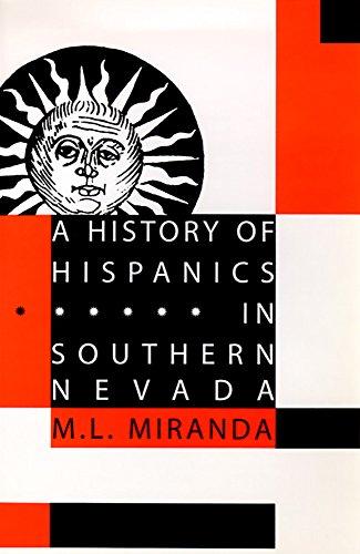 9780874172911: A History Of Hispanics In Southern Nevada (Wilbur)