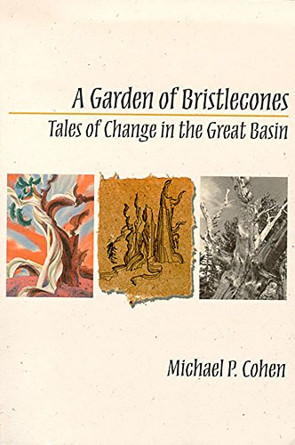 9780874172966: A Garden Of Bristlecones: Tales Of Change In The Great Basin (Environmental Arts and Humanities)