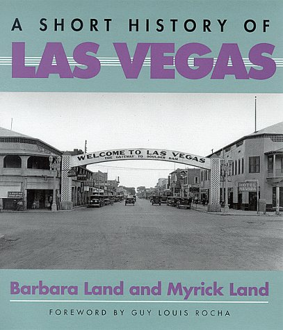 9780874173260: A Short History of Las Vegas
