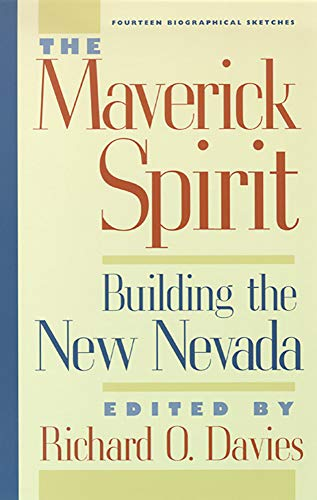 9780874173277: The Maverick Spirit: Building The New Nevada (Wilbur S. Shepperson Series in History & Humanities (Paperback))