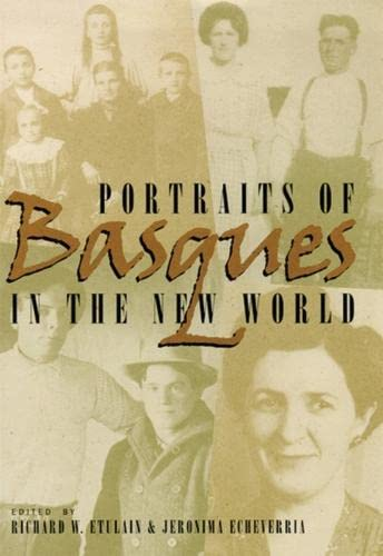 9780874173321: Portraits Of Basques In The New World (The Basque Series)