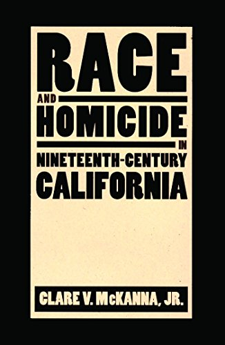 9780874175158: Race And Homicide In Nineteenth-Century California (Shepperson Series in History Humanities)