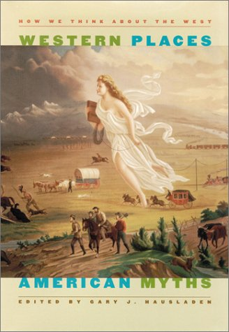 9780874175318: Western Places, American Myths (Wilbur S. Shepperson Series in History and Humanities)
