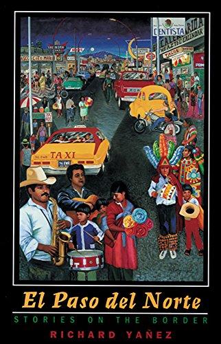 9780874175332: El Paso Del Norte: Stories On The Border (Western Literature Series)