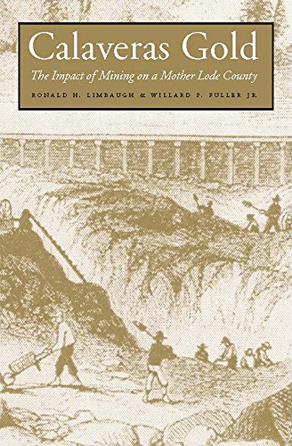 9780874175462: Calaveras Gold: The Impact Of Mining On A Mother Lode County (Shepperson Series in History Humanities)