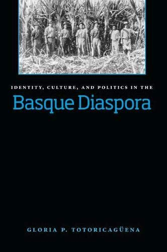 9780874175479: Identity, Culture, And Politics In The Basque Diaspora (The Basque Series)