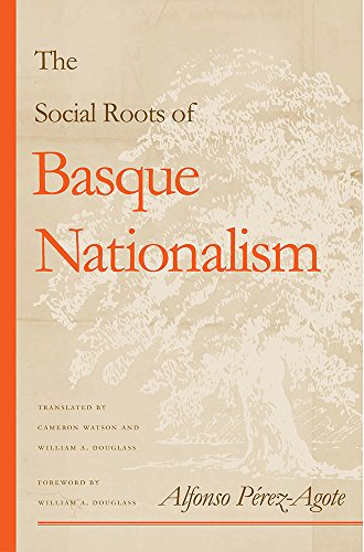 9780874176056: The Social Roots of Basque Nationalism (Basque Series)