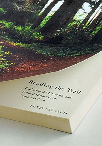 9780874176063: Reading The Trail: Exploring The Literature And Natural History Of The California Crest (Environmental Arts and Humanities Series)
