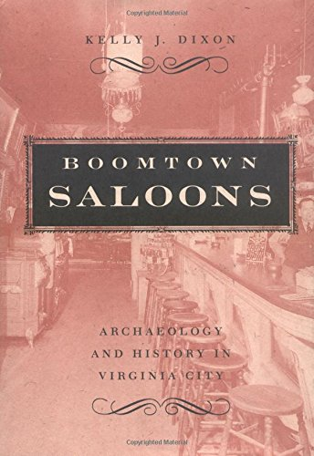 9780874176087: Boomtown Saloons: Archaeology And History In Virginia City (Shepperson Series in Nevada History)