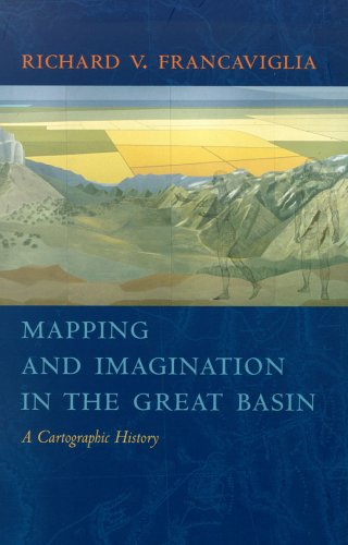 9780874176094: Mapping And Imagination In The Great Basin: A Cartographic History