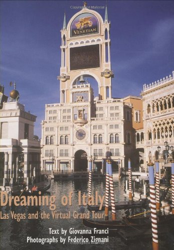 9780874176100: Dreaming Of Italy: Las Vegas And The Virtual Grand Tour