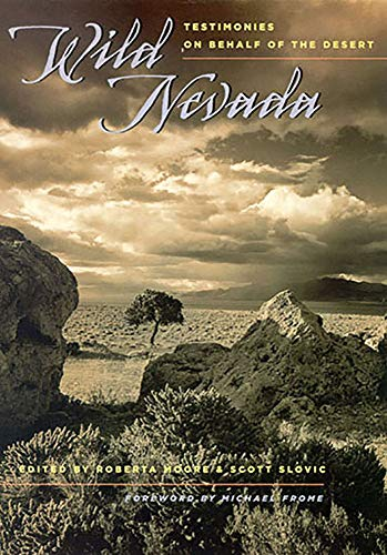 9780874176131: Wild Nevada: Testimonies On Behalf Of The Desert