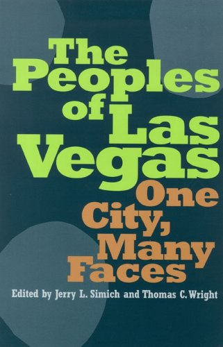 9780874176148: The Peoples Of Las Vegas: One City, Many Faces (Shepperson Series in Nevada History)