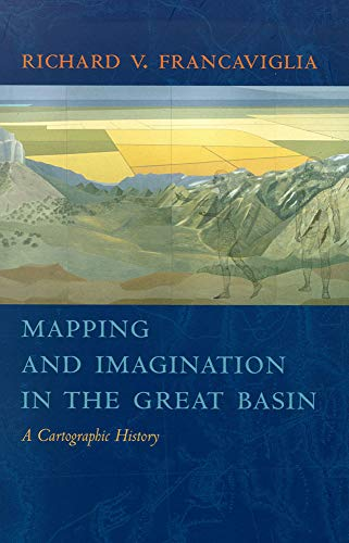 9780874176179: Mapping And Imagination In The Great Basin: A Cartographic History