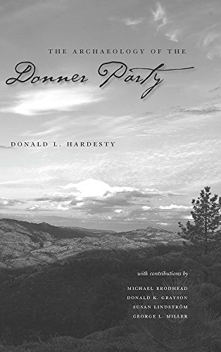 The Archaeology Of The Donner Party (Shepperson: Hardesty, Donald L