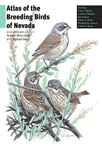 Atlas of the Breeding Birds of Nevada (Hardback): Ted Floyd