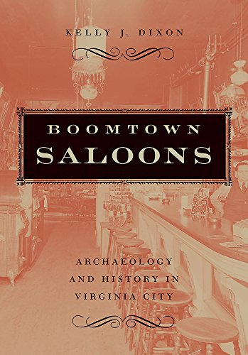 9780874177039: Boomtown Saloons: Archaeology And History In Virginia City (Shepperson Series in Nevada History)
