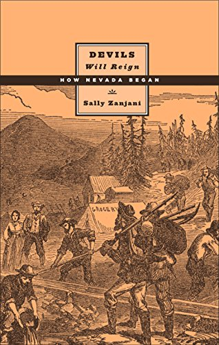 9780874177244: Devils Will Reign: How Nevada Began (Shepperson Series in Nevada History)