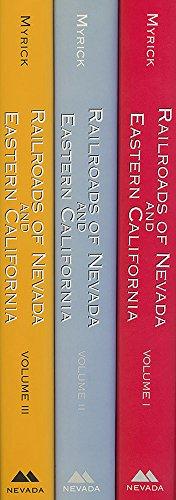 9780874177343: Railroads of Nevada and Eastern California (3 Volume Set)