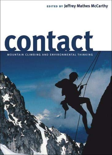 9780874177466: Contact: Mountain Climbing and Environmental Thinking