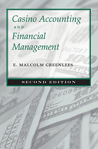 Casino Accounting And Financial Management, Second Edition.: Greenlees, E. Malcolm.