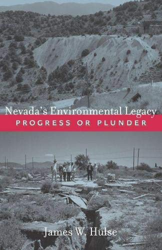 9780874177695: Nevada's Environmental Legacy: Progress or Plunder (Shepperson Series in Nevada History)