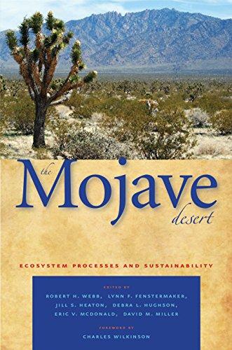 The Mojave Desert: Ecosystem Processes And Sustainability.: Webb, Robert H.; Fenstermaker, Lynn F.;...