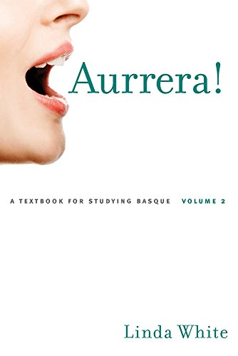 9780874177848: Aurrera!: A Textbook for Studying Basque, Volume 2 (The Basque Series)