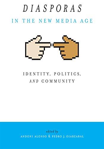 9780874178159: Diasporas in the New Media Age: Identity, Politics, and Community