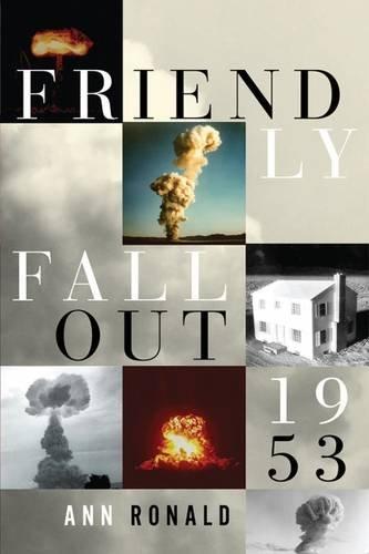 9780874178258: Friendly Fallout 1953