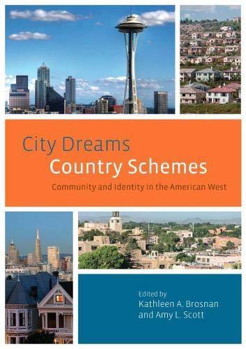CITY DREAMS COUNTRY SCHEMES (9780874178517) - COMMUNITY: KATHLEEN BROSNAN