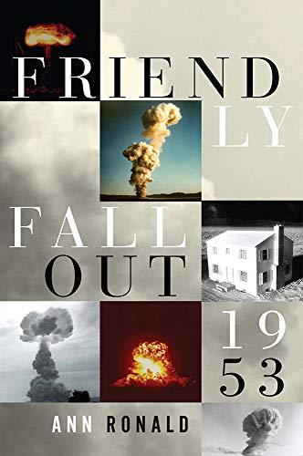 9780874178609: Friendly Fallout 1953