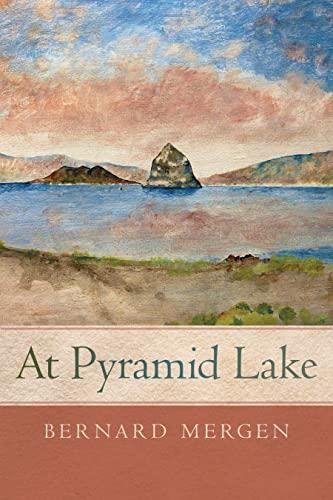 9780874179392: At Pyramid Lake
