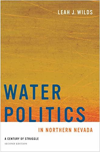 Water Politics in Northern Nevada: Wilds, Leah J.