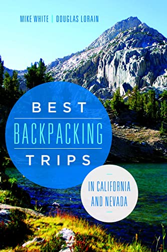 9780874179712: Best Backpacking Trips in California and Nevada