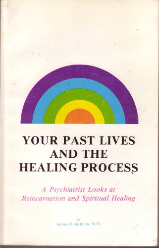 9780874180015: Your Past Lives and the Healing Process