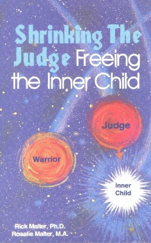 9780874183221: Shrinking the Judge : Freeing the Inner Child