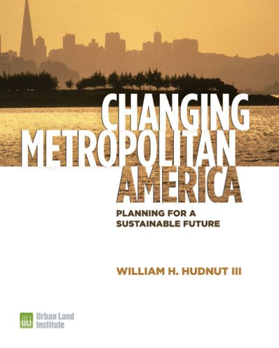 9780874201000: Changing Metropolitan America: Planning for a Sustainable Future