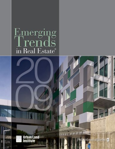 Emerging Trends in Real Estate 2009 (Paperback): Urban Land Institute