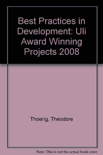 9780874201109: Best Practices in Development: ULI Award Winning Projects 2008