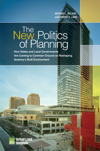 9780874201284: The New Politics of Planning: How States and Local Governments Are Coming to Common Ground on Reshaping America's Built Environment