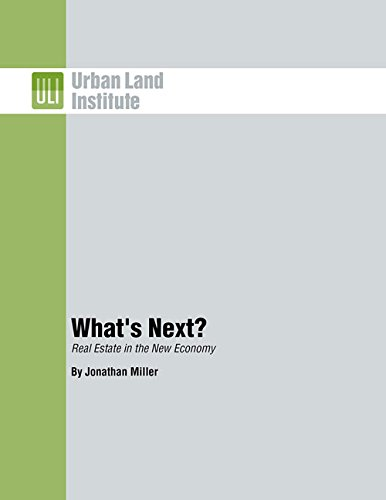 9780874201642: What's Next?: Real Estate in the New Economy