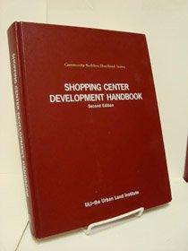 Shopping Center Development Handbook (Community Builders Handbook Series)