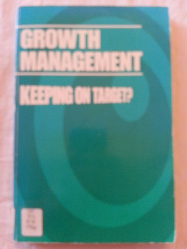 9780874206555: Growth Management: Keeping on Target (Lincoln Institute monograph)