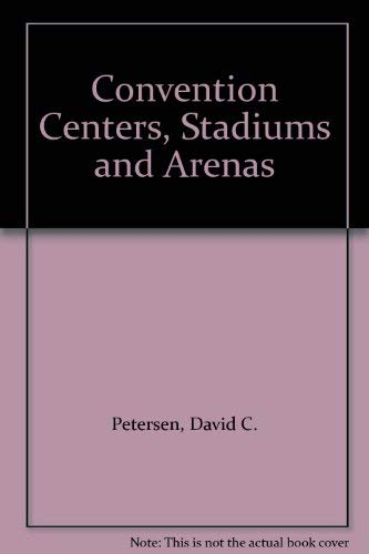 9780874206791: Convention Centers, Stadiums and Arenas